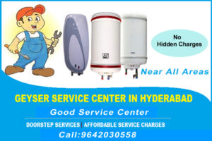 Geyser Service Center in Begumpet Near me 9642030558