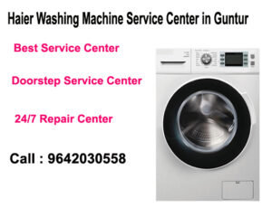 Haier Washing Machine Service Center in Guntur