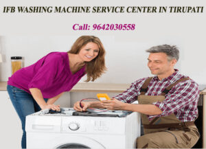 ifb washing machine service center in tirupati