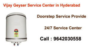 Vijay Geyser Service Center in Hyderabad