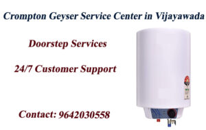 Crompton Geyser Service Center in Vijayawada