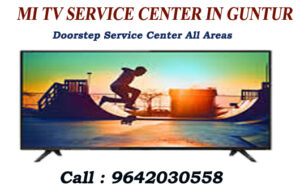 MI TV SERVICE CENTER IN GUNTUR