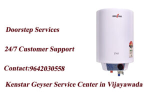 kenstar geyser service center in vijayawada