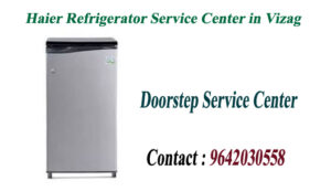 Haier Refrigerator Service Center in Visakhapatnam