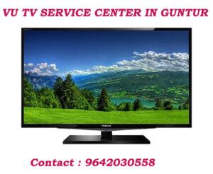 VU TV Service Center in Guntur