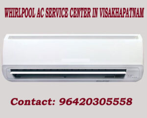 Whirlpool AC Service Center in Visakhapatnam
