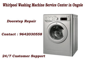 Whirlpool Washing Machine Service Center in Ongole